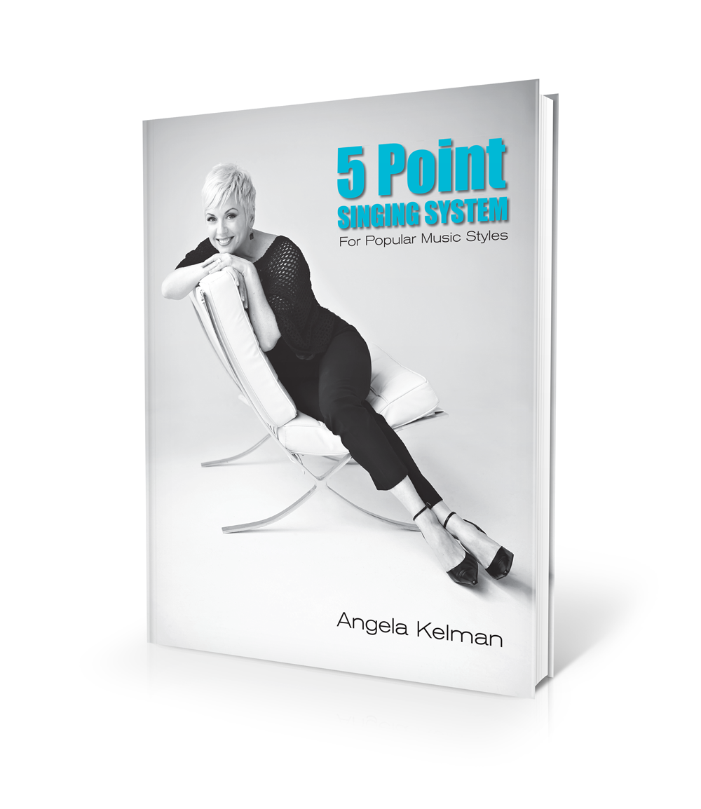 Book image for Angela Kelman's 5 Point Singing System for Popular Music Styles - Paperback